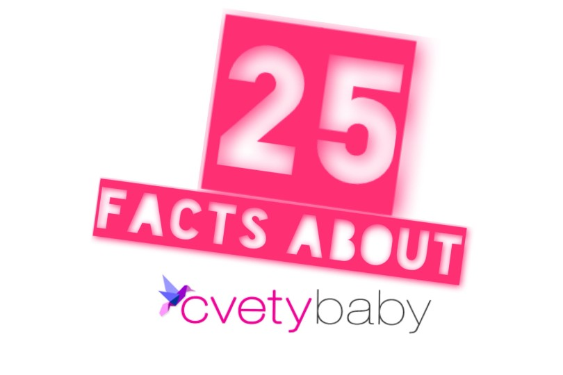 25 facts about cvetybaby